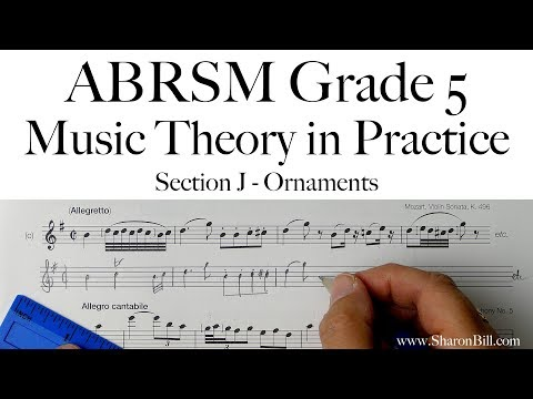 ABRSM Music Theory Grade 5 Section J Ornaments with Sharon Bill