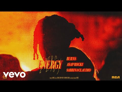 BURNS, A$AP Rocky, Sabrina Claudio - Energy (Audio)