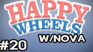 Happy Wheels w/Nova Ep.20 - The Frustration, The Anger, THE RAGE