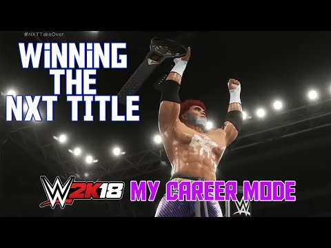 How To Win the NXT TItle - WWE 2K18 Corporate Man My Career Mode Ep 1 (WWE 2K18 MyCareer Gameplay)