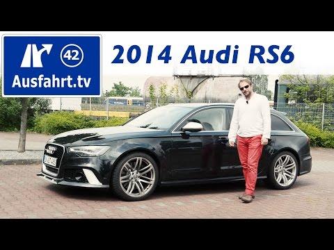 2014 Audi RS6 Avant - Test / Review  (German) / Fahrbericht der Probefahrt