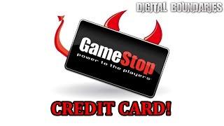 "The ""gamestop"" Credit Card! Oh Joy!  Sigh  | Digital Boundaries News"