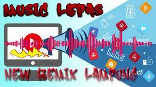 MUSIC LEPAS KHUSUS ON PART 1 REMIX LAMPUNG