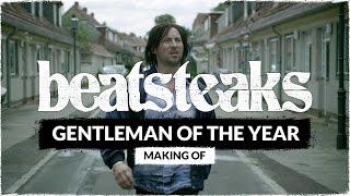 Beatsteaks - Gentleman Of The Year (Making Of)