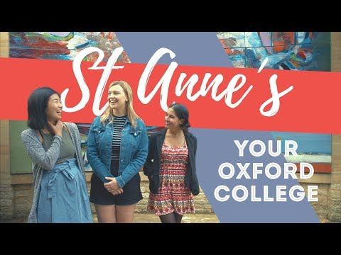 St Anne's: Your Oxford College