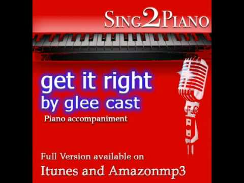 """GLEE CAST """"Get it Right"""" (Piano backing for your cover/karaoke version)"""