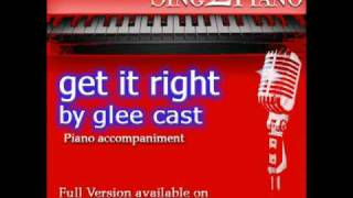"GLEE CAST ""Get it Right"" (Piano backing for your cover/karaoke version)"
