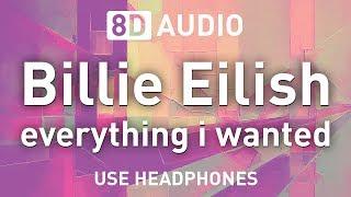 Billie Eilish - everything i wanted | 8D AUDIO 🎧