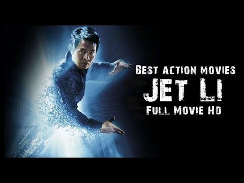 Jet Li Movies Full Movie Hd Best action movies 2021