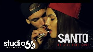 Santo - Nu stii cine sunt (Official Video)