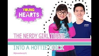 Young Hearts Presents: The Nerdy Girl turns into a Hottie Chick EP02