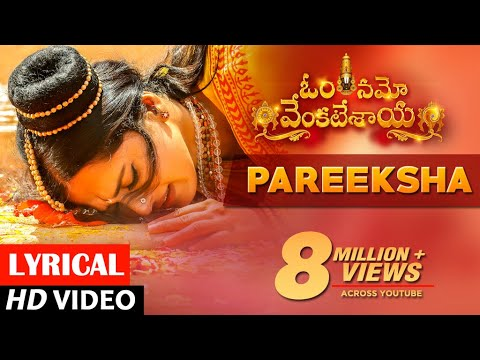 Pareeksha Full Video Song - Om Namo Venkatesaya Video Songs | Nagarjuna, Anushka Shetty