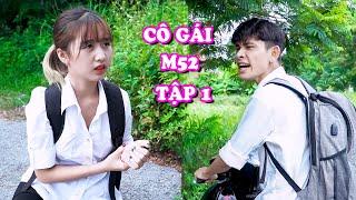 CÔ GÁI M52 Tập 1 - Phim Hài Mới Nhất | Phim Ngắn Hài Hước Táo Xanh TV
