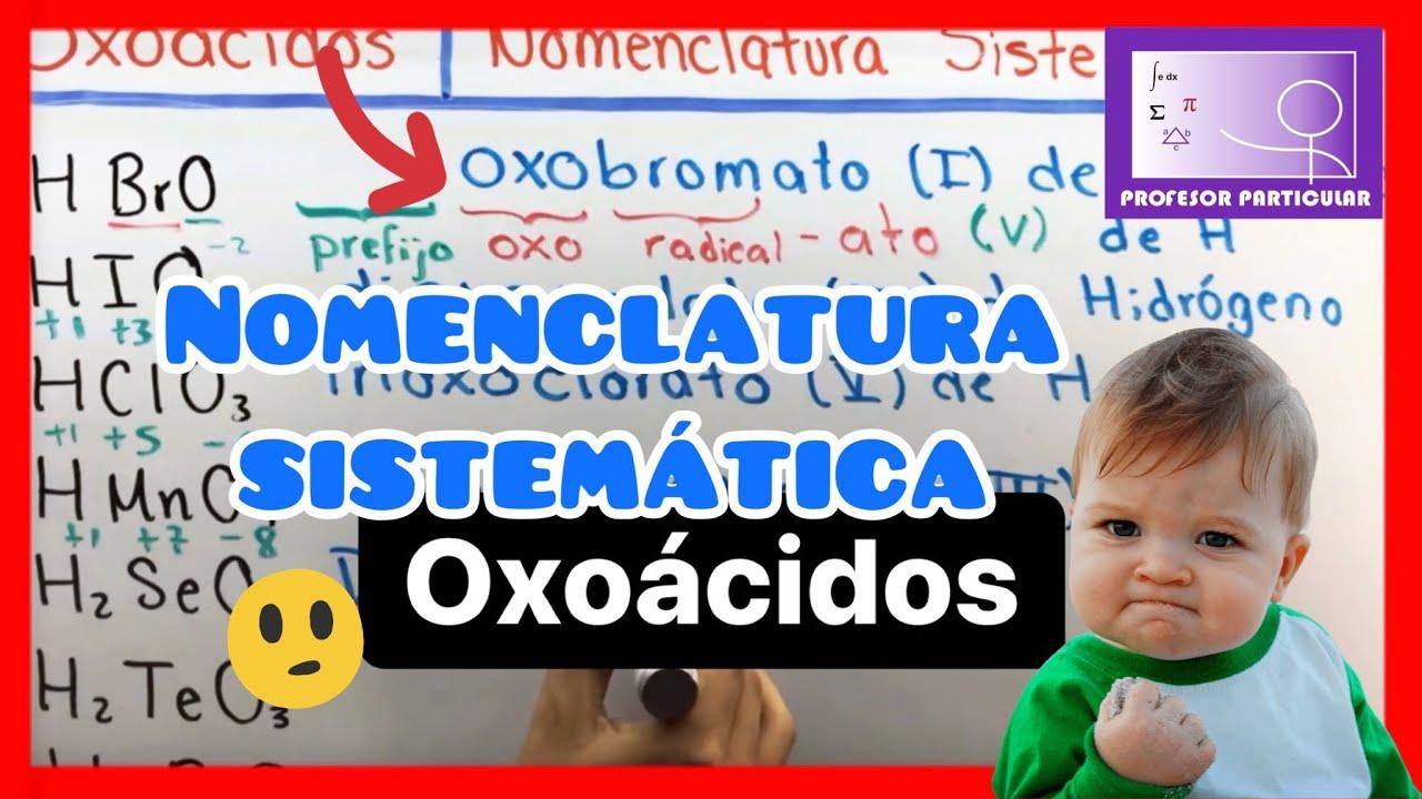 Oxoácidos Nomenclatura Sistematica Química Inorgánica Youtube