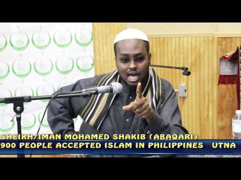 900 PEOPLE ACCEPTED ISLAM IN PHILIPPINES BY SOMALI SHEIKH/IMAN MOHAMED SHAKIB (ABQARI)