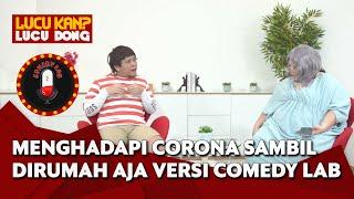 Merayakan Hari Raya Idul Fitri Di Rumah Aja bersama Gita Bhebhita dan Boris Bokir - Comedy Lab