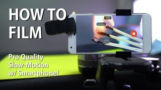 Video How to Film Pro Quality Slow Motion Video w/ Smartphone! download MP3, 3GP, MP4, WEBM, AVI, FLV Juni 2018