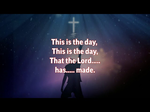 Sunday School Songs - 07 - This is the Day