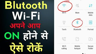 Bluetooth and Wi-fi Automatic Turning on Problem In Android phone