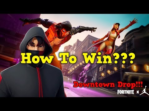 Fortnite: Downtown Drop - How To Win??? - Easy Wins!!! - (Jordan Brand) - Season - LTM