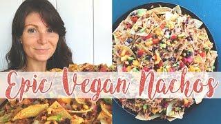 Epic Vegan Nachos 🌮 🍅 🧀 // Oil FREE // Subscriber Requested Recipe