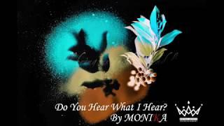 MONIKA - Do You Hear What I Hear?