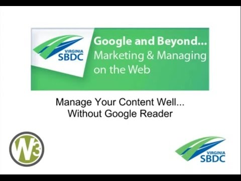 Manage Your Content Well...Without Google Reader