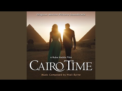 Cairo Time (Original Motion Picture Soundtrack)