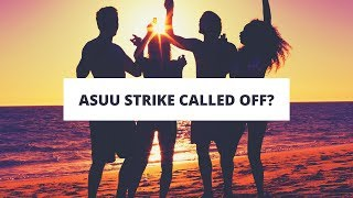ASUU Strike Called Off  after 36 days? -  *Sept 2017