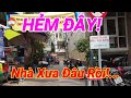 Gợi nhớ hẻm 174 và nhà 124 Trần Bình Trọng Quận 5 Sài Gòn (Khu Chợ Quán)