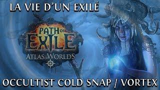 La vie d'un exilé, betrayal, Occultist Cold Snap Vortex