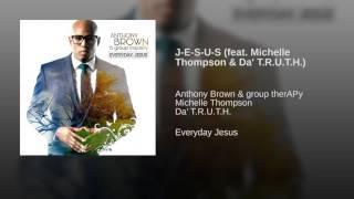 J E S U S feat  Michelle Thompson & Da