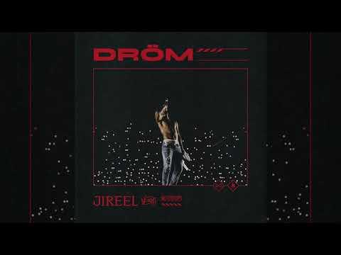 Jireel  Dröm (Audio + lyrics)