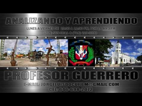 UNA BREVE HISTORIA DE SAN PEDRO DE MACORIS - ANALIZANDO Y APRENDIENDO CON EL PROFESOR GUERRERO
