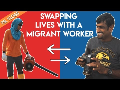MIGRANT WORKER LIFE SWAP | TSL Vlogs | EP 44