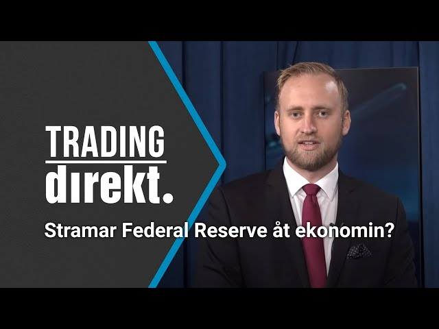 Trading Direkt 2021-09-17   Stramar Federal Reserve åt ekonomin? Makrochefen om avgörande siffran