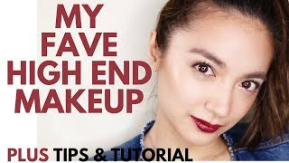 My Fave High End Makeup PLUS Tips and Tutorial