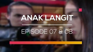 Video Anak Langit - Episode 07 dan 08 download MP3, 3GP, MP4, WEBM, AVI, FLV Oktober 2018