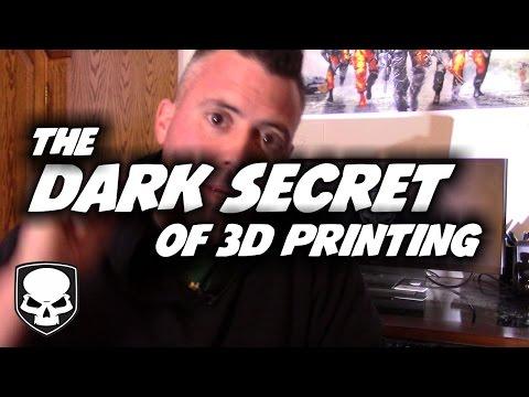 3D Printing - The Dark Secret - The Inconvienent Truth