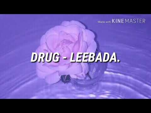 ▪Drug - Leebada (Letra / español)▪