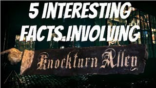 5 Interesting Facts Involving Knockturn Alley