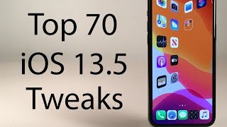 Top 70 FREE iOS 13.5 Jailbreak Tweaks