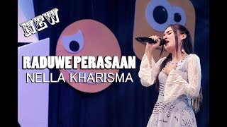 [4.75 MB] NELLA KHARISMA - RADUWE PERASAAN (OFFICIAL VIDEO)