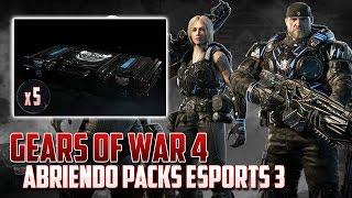 Gears of War 4 | Abriendo 5 Esports 3 Packs | Mi Triste Realidad!!