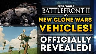 NEW CLONE WARS VEHICLES REVEALED! AT-TE, Barc Speeder, and Stap! Star Wars Battlefront 2 News Update