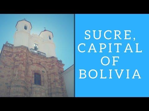 Sucre, Bolivia: A trip to the capital (2018)
