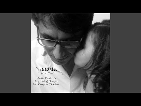 Yaadein: Gift of Time