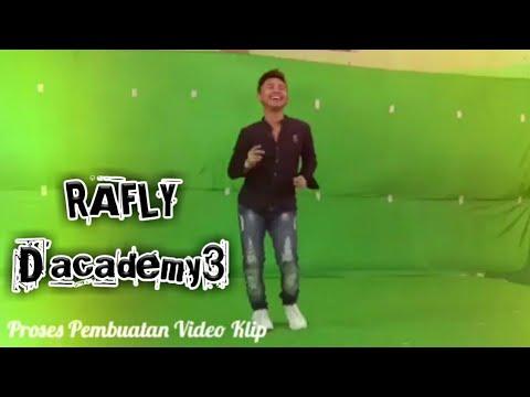 PROSES PEMBUATAN VIDEO KLIP | SINGLE TERBARU RAFLY GOWA D'ACADEMY3