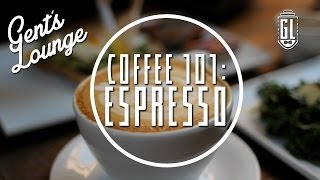 Coffee 101: Espresso+ (The Cappuccino, Gibraltar, and the Latte)