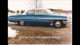 JOHNNY HOT RODS-galaxie boogie